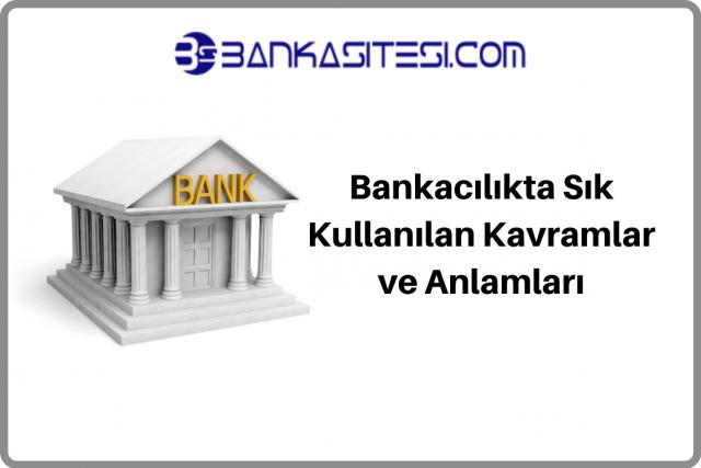 bankacilik-sik-kullanilan-kavramlar
